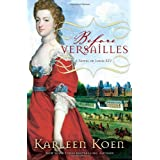 Before Versailles: A Novel of Louis XIVby Karleen Koen