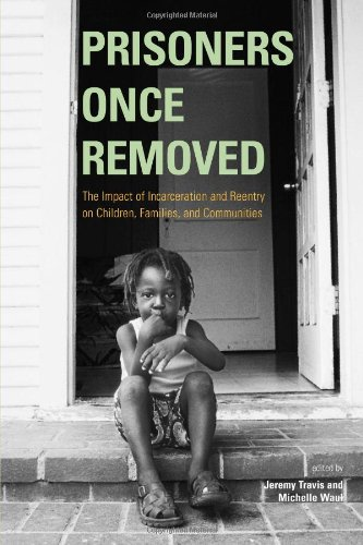 Prisoners Once Removed: The Impact of Incarceration and...