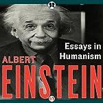Essays in Humanism   Albert Einstein