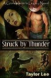 Struck by Thunder: HOT Historical Romantic Suspense, (The Grandmaster's Legacy Series Book 1)