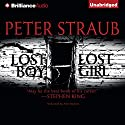 Lost Boy, Lost Girl (       UNABRIDGED) by Peter Straub Narrated by Peter Berkrot