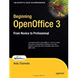 Beginning OpenOffice 3: From Novice to Professionalby Andy Channelle
