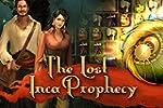 Die verlorene Prophezeiung der Inka [...
