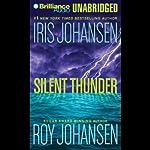 Silent Thunder   Iris Johansen,Roy Johansen
