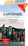 Colloquial Cantonese: The Complete Co...