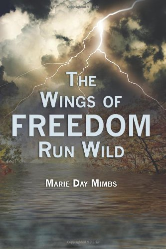 The Wings of Freedom Run Wild