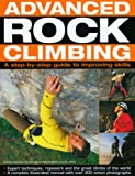 img - for Advanced Rock Climbing: a practical guide to improving skills book / textbook / text book
