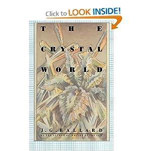 The Crystal World - J. G. Ballard