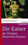 Reihe marixwissen: Die Kaiser des Heiligen Römischen Reiches