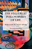 The Five Great Philosophies of Life