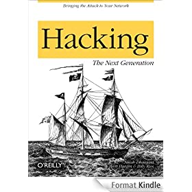 Hacking: The Next Generation: The Next Generation