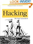 Hacking: The Next Generation: The Nex...