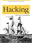 Hacking: The Next Generation: The Nex...