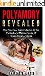 Polyamory: The Practical Dater's Guid...