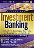 img - for Investment Banking: Valuation, Leveraged Buyouts, and Mergers and Acquisitions + Valuation Models book / textbook / text book