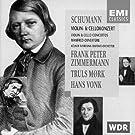 Schumann: Vilolin Concerto/Cello Concerto