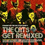 Straight Out The Cat Litter : Scoop 4 : The Cats Get Remixed