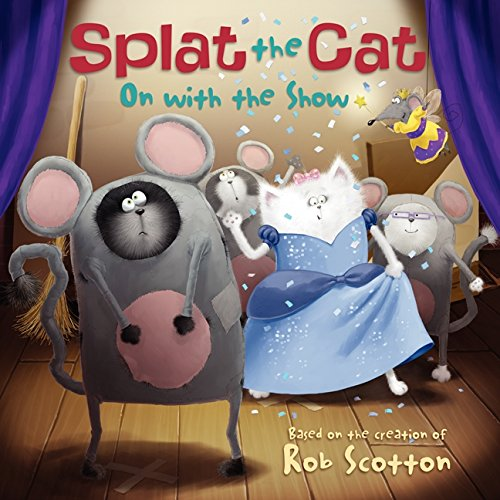 On with the Show (Splat the Cat)
