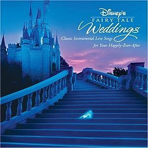Disney's Fairy Tale Weddings by Walt Disney Records