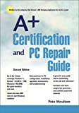 img - for A+ Certification and PC Repair Guide (2nd Edition) book / textbook / text book