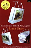 Linda Grant Remind Me Who I Am, Again