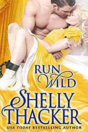 Run Wild (Escape with a Scoundrel Series Book 1)