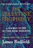 The Celestine Prophecy: Pocket Guide to the Nine Insights