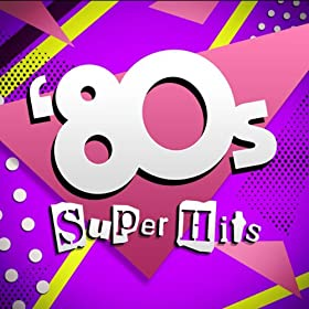 Various - 100 Dance Hits Of The Eighties