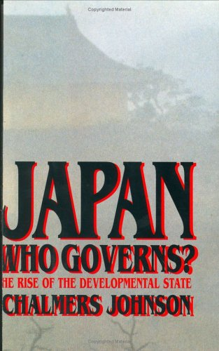 Japan: Who Governs?: The Rise of the Development State PDF