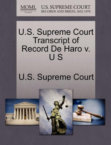 U.S. Supreme Court Transcript of Record De Haro v. U S