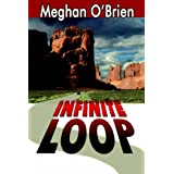 Infinite Loopby Meghan O'Brien