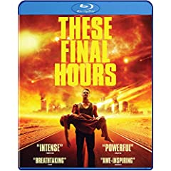THESE FINAL HOURS debuts on Blu-ray and DVD May 12th from Well Go USA