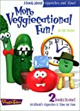 More Veggiecational Fun! (084997531X) by Vischer, Phil