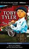 Toby Tyler or Ten Weeks with a Circus: A Radio Dramatization (Toby Tyler Series)