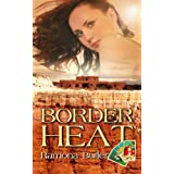 Border Heat (In The Cards)