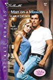 Man On A Mission (The Delaney Heirs) (Silhouette Intimate Moments # 1077)
