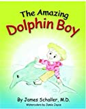 The Amazing Dolphin Boy