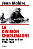 echange, troc Jean Mabire - La division Charlemagne