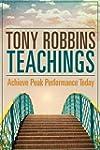 Tony Robbins Teachings: Achieve Peak...