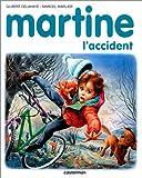 echange, troc Gilbert Delahaye, Marcel Marlier - Martine, l'accident
