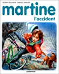 MARTINE  L'ACCIDENT