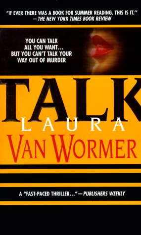 Talk, Laura Van Wormer