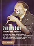 Bobby McFerrin & Guests - Swinging Bach