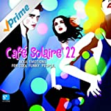 Café Solaire, Vol. 22