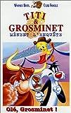 echange, troc Titi & Grosminet : olé Grosminet ! [VHS]