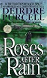 Roses after Rain (0451186303) by Purcell, Deirdre