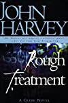 Rough Treatment: A Charlie Resnick Mystery