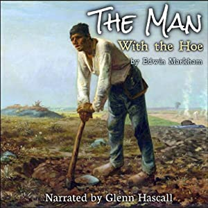 The Man with the Hoe | [Edwin Markham]