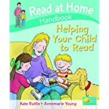 Read at Home: Helping Your Child to Read Handbook (Read at Home Handbook)by Kate Ruttle
