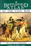 img - for A Battlefield Atlas of the Civil War book / textbook / text book